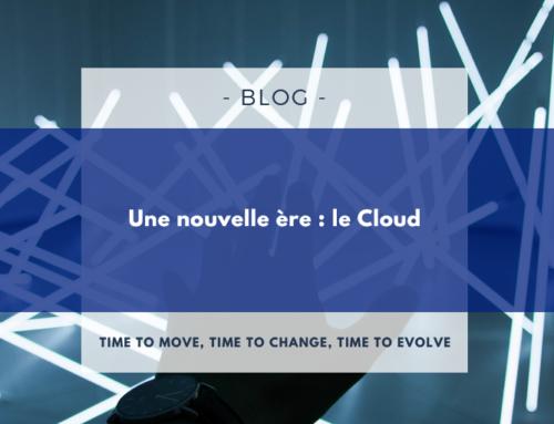 Une nouvelle ère : le cloud