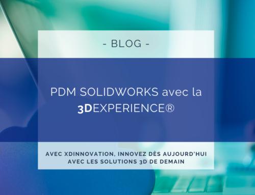 Gestion de données SOLIDWORKS – PDM 3DEXPERIENCE